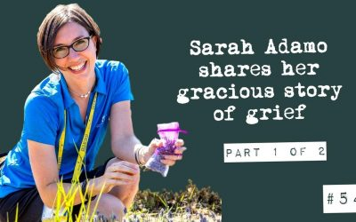 Sarah Adamo shares her gracious story of grief (part 1 of 2)